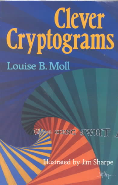 Clever Cryptograms By Moll, Louise B./ Sharpe, Jim (ILT)